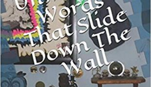Another Mad Review : Unwritten Words That Slide Down The Wall