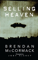 Selling Heaven by Brendan McCormack